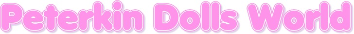 ピーターキンベビードールPeterkin Dolls World  BabyDolls お人形 胴体は柔らかい布製、足・腕・頭部はPVC製